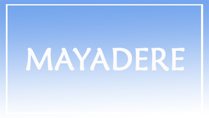 mayadere