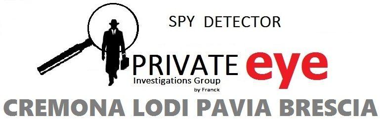Private EYE investigation detec microspie Milano