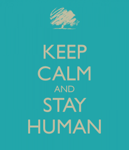 keep-calm-and-stay-human-10