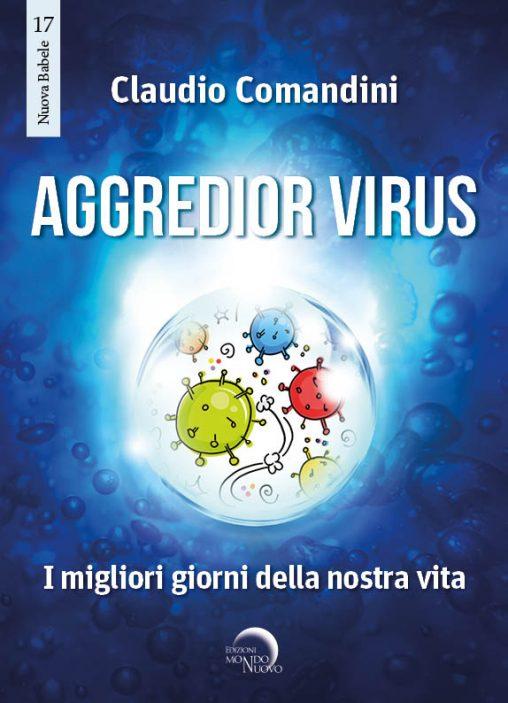 Aggredior Virus