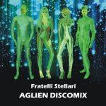 """Aglien Discomix"", album, 2016."
