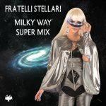 """Milky Way Super Mix"", single, 2016."