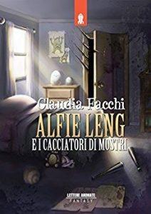"""Recensione """"Alfie Leng e i cacciatori di mostri"""" di Claudia Facchi"""