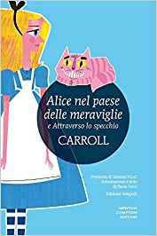 """Recensione """"Alice nel paese delle meraviglie"""" di L. Carroll"""