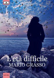 """""""L'età difficile"""" di Mario Grasso"""
