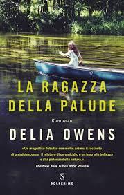 """""""La ragazza della palude"""" di Delia Owens"""