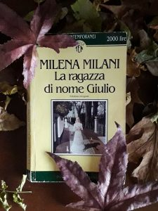 """""""La ragazza di nome Giulio"""" di Milena Milani"""