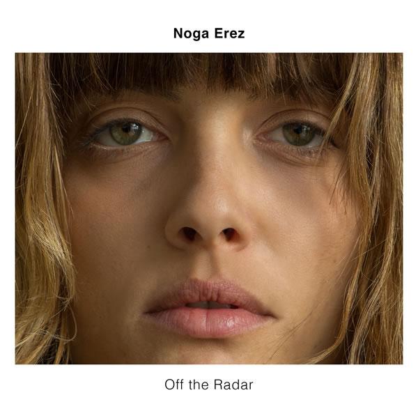Noga-Erez_Off-The-Radar_Album-Art