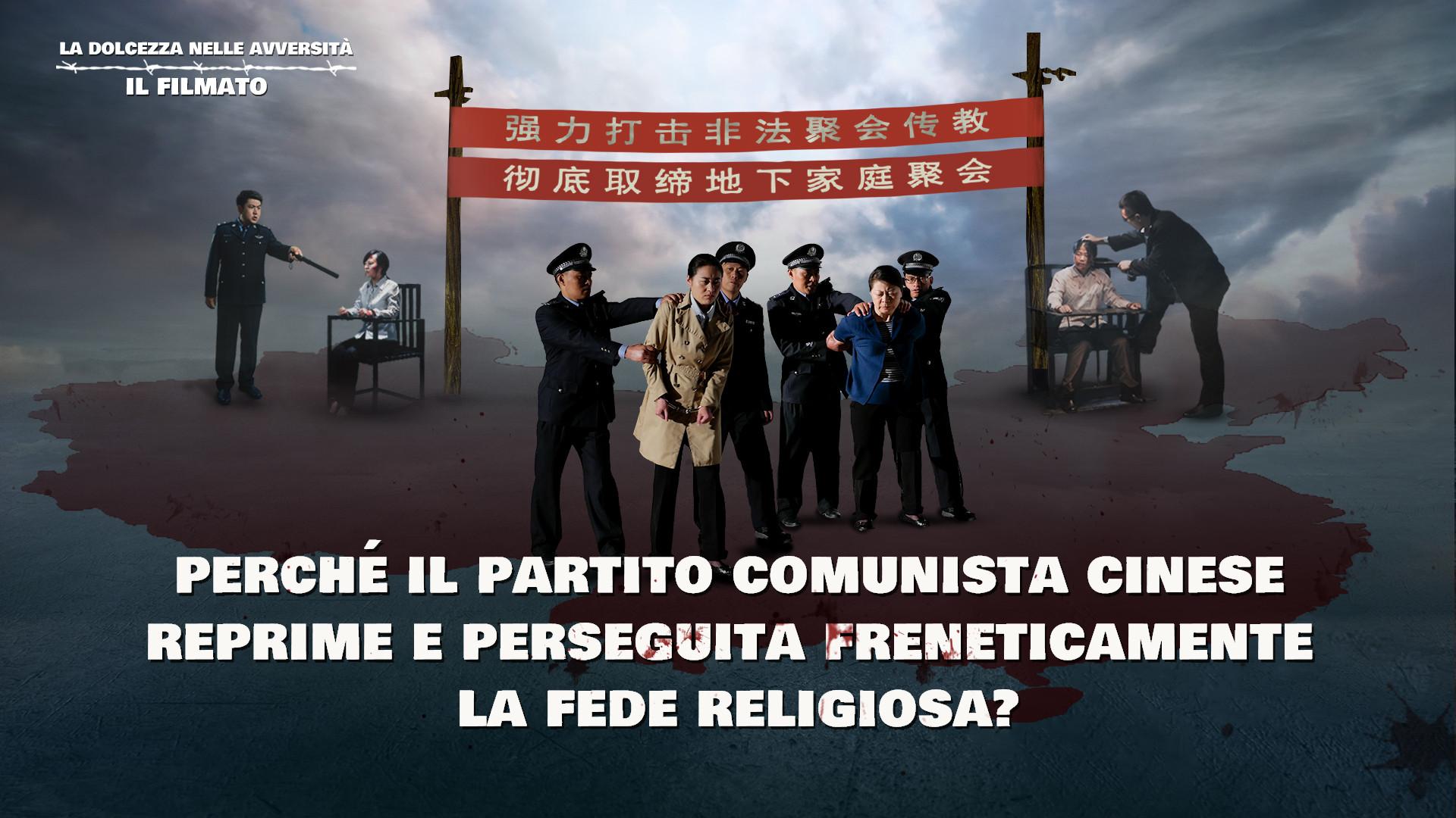 Perché il Partito Comunista Cinese reprime e perseguita freneticamente la fede religiosa