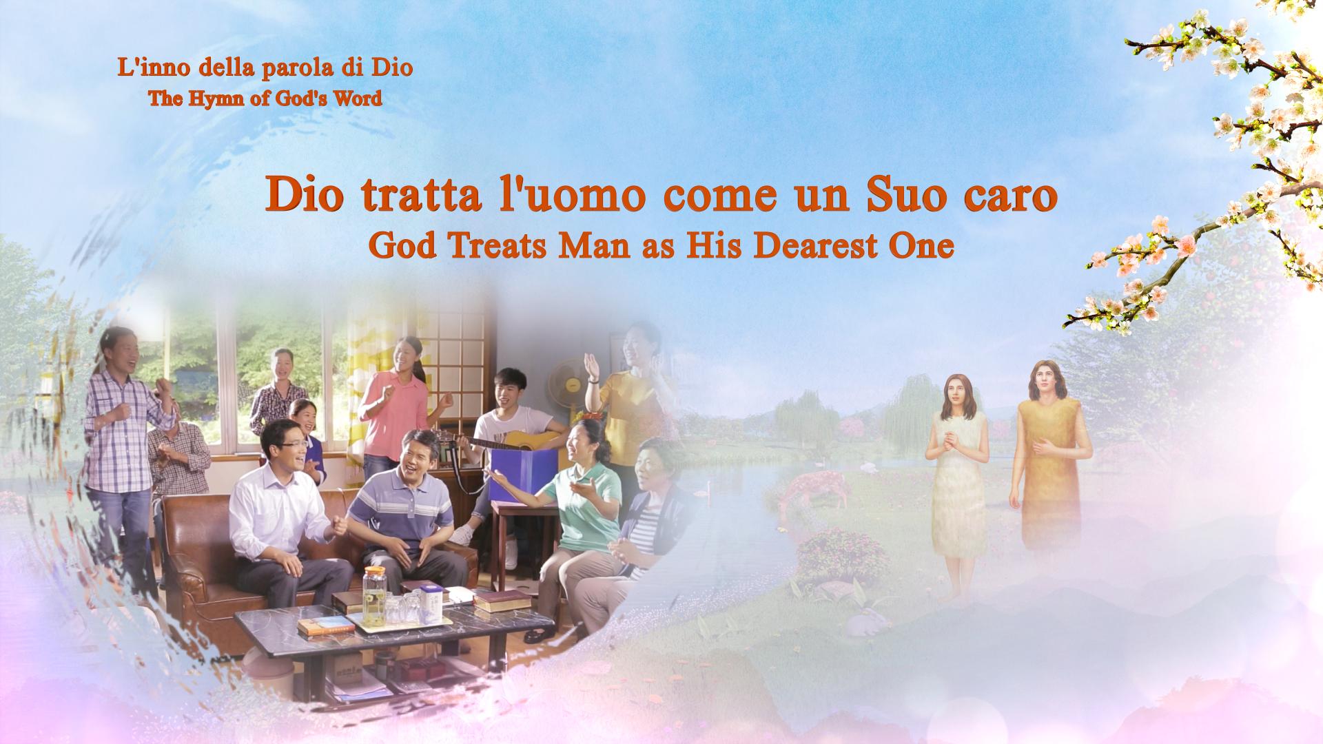 Dio tratta l'uomo come un Suo caro