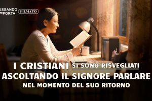 I cristiani si sono risvegliati ascoltando il Signore parlare nel momento del Suo ritorno