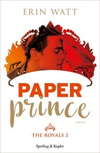 """PAPER PRINCE (THE ROYALS VOL. 2)"
