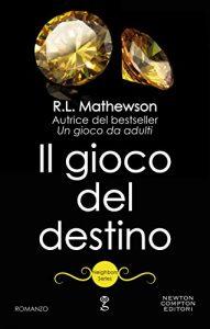 """""""IL GIOCO DEL DESTINO (NEIGHBORS SERIES VOL. 3)"""""""