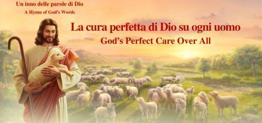 """Un inno delle parole di Dio """"La cura perfetta di Dio su ogni uomo"""" Lodare Dio Onnipotente"""