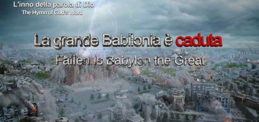 La grande Babilonia è caduta – Lodare Dio Onnipotente