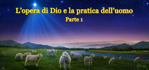 """Il vangelo di oggi – """"L'opera di Dio e la pratica dell'uomo Parte 1"""" La parola dello Spirito Santo"""