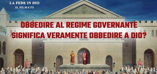 """""""La fede in Dio"""" il filmato – Obbedire al regime governante significa veramente obbedire a Dio"""