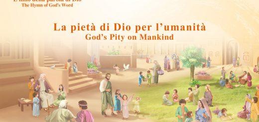 La pietà di Dio per l'umanità