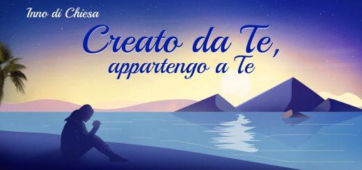 Creato da Te, appartengo a Te