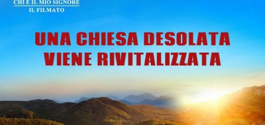"""Film cristiano """"Chi è il mio Signore"""" - Una Chiesa desolata viene rivitalizzata"""