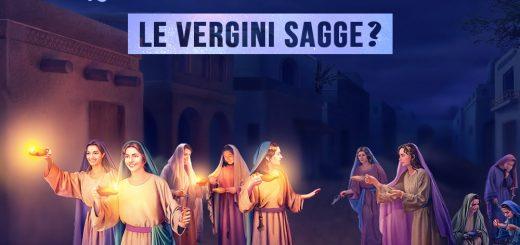 Quali sono le vergini sagge? Quali sono le vergini stolte?