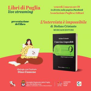 """Libri di Puglia"""" Presentazione del libro """"L'intervista è impossibile. Dialoghi immaginari con i classici"""" il 5 marzo Di;Redazione World News Web 24"""