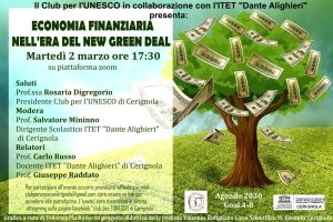 La Economia Finanziaria Green New Deal Ai Tempi Della Pandemia Evento Del Club Unesco-ITET Di Cerignola(Fg)Di;Mimmo Siena