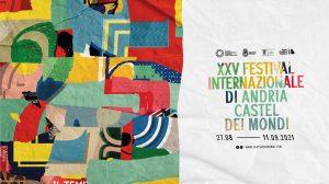 Festival Internazionale Andria-Castel Dei Mondi
