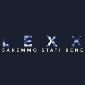 Lexx_Saremmo_Stati_Bene_Cover