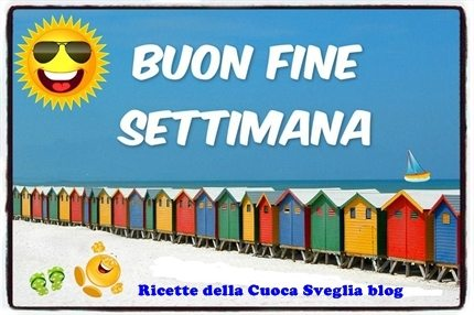 Buon Weekend!!!!
