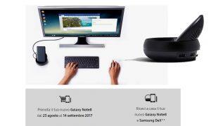 preordina online il tuo nuovo Samsung note 8 riceverai in omaggio il dex station. scopri come?