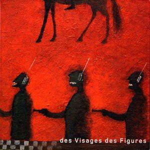 Agosto 2017: Noir Desir - DES VISAGES, DES FIGURES (2001)