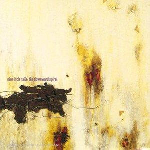 Novembre 2019: Nine Inch Nails - THE DOWNWARD SPIRAL (1994)