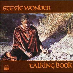 Agosto 2020: Stevie Wonder - TALKING BOOK (1972)