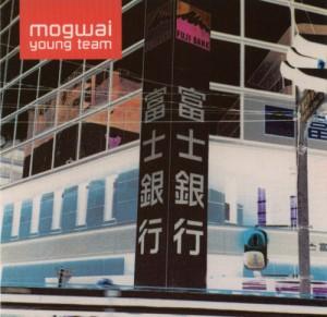 Gennaio 2021: Mogwai - YOUNG TEAM (1997)