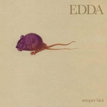 Aprile 2021: Edda - SEMPER BIOT (2009)