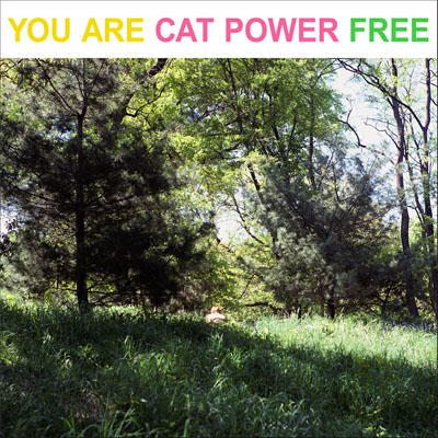 Aprile 2021: Cat Power - YOU ARE FREE (2003)