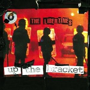 Maggio 2021: The Libertines - UP THE BRACKET (2002)