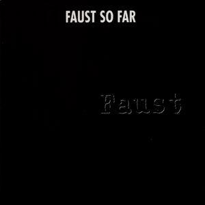 Giugno 2021: Faust - SO FAR (1972)