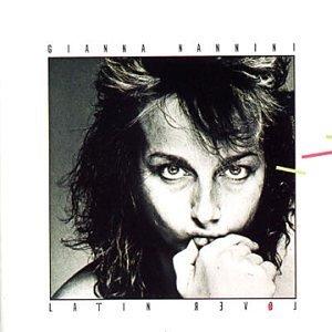 Giugno 2021: Gianna Nannini - LATIN LOVER (1982)
