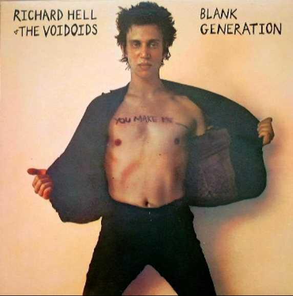 Luglio 2021: Richard Hell & The Voidoids - BLANK GENERATION (1977)