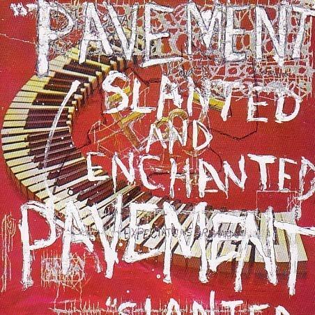 Ottobre 2021: Pavement - SLANTED AND ENCHANTED (1992)