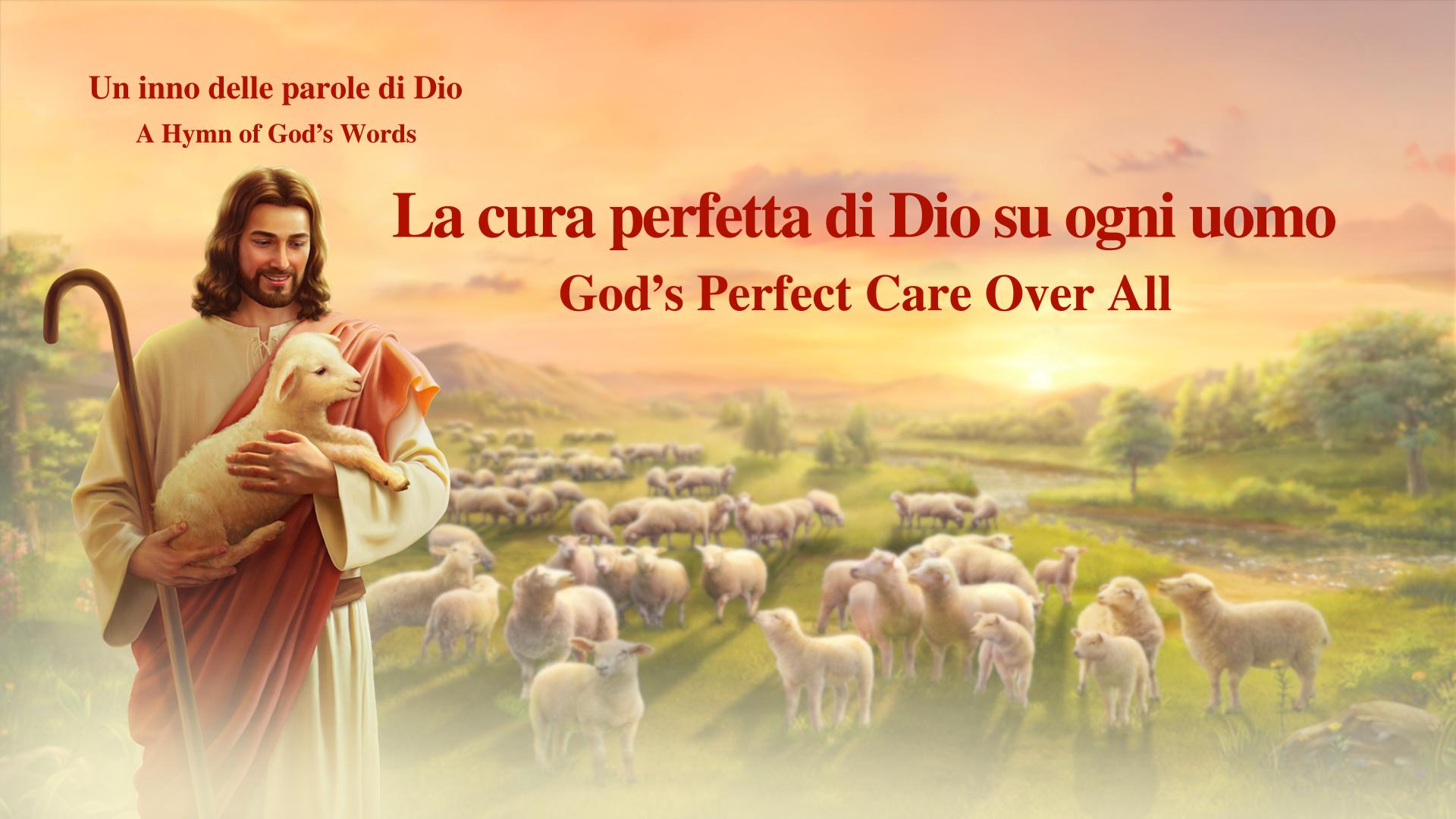 La cura perfetta di Dio su ogni uomo