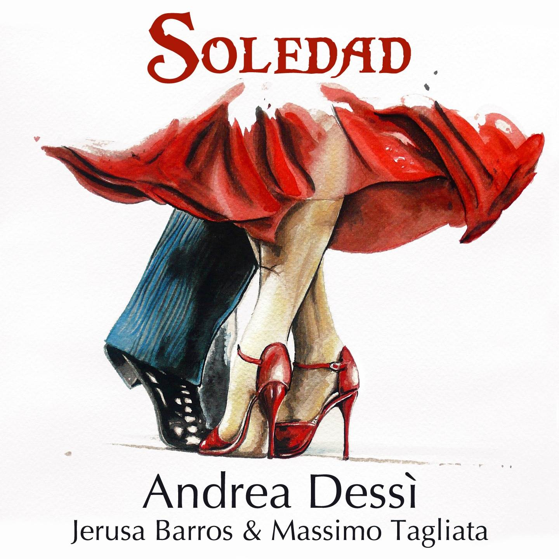 ANDREA DESSI' feat.JERUSA BARROS &MASSIMO TAGLIATA