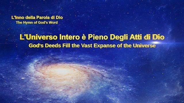 L'universo intero è pieno degli atti di Dio