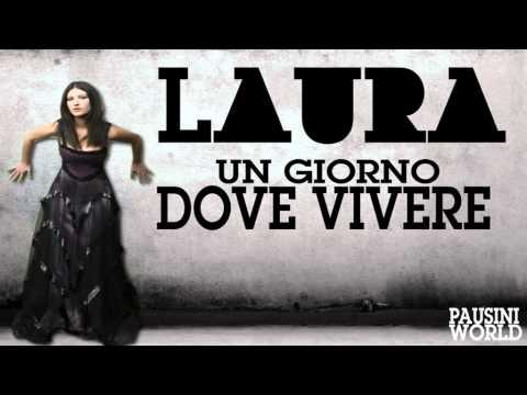 Laura Pausini - Un giorno dove Vivere