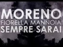 Moreno - Sempre sarai ft. Fiorella Mannoia